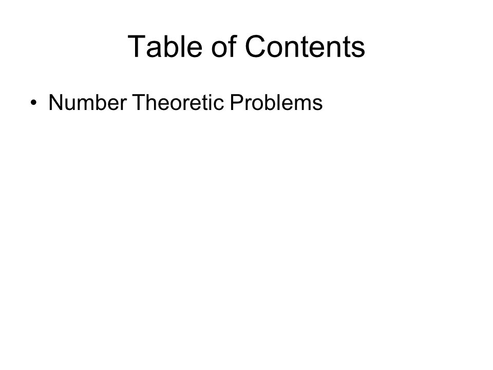 Table of Contents Number Theoretic Problems