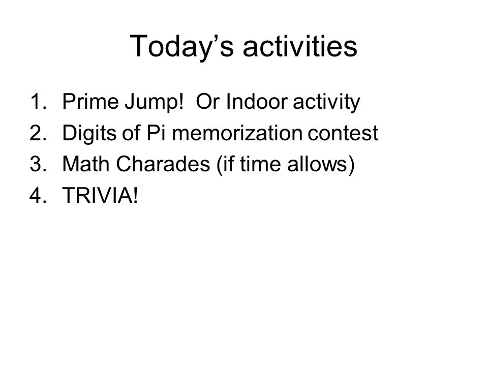 Today's activities 1.Prime Jump.