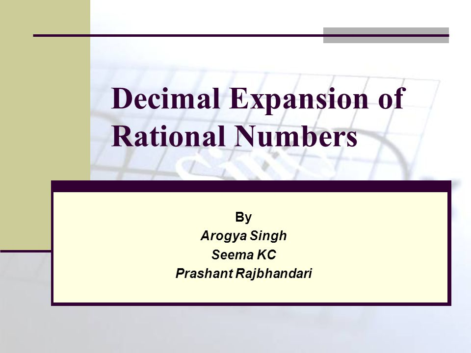 Rational Number A rational number is any number that can be expressed as the ratio of two integers p/q, where q≠0.