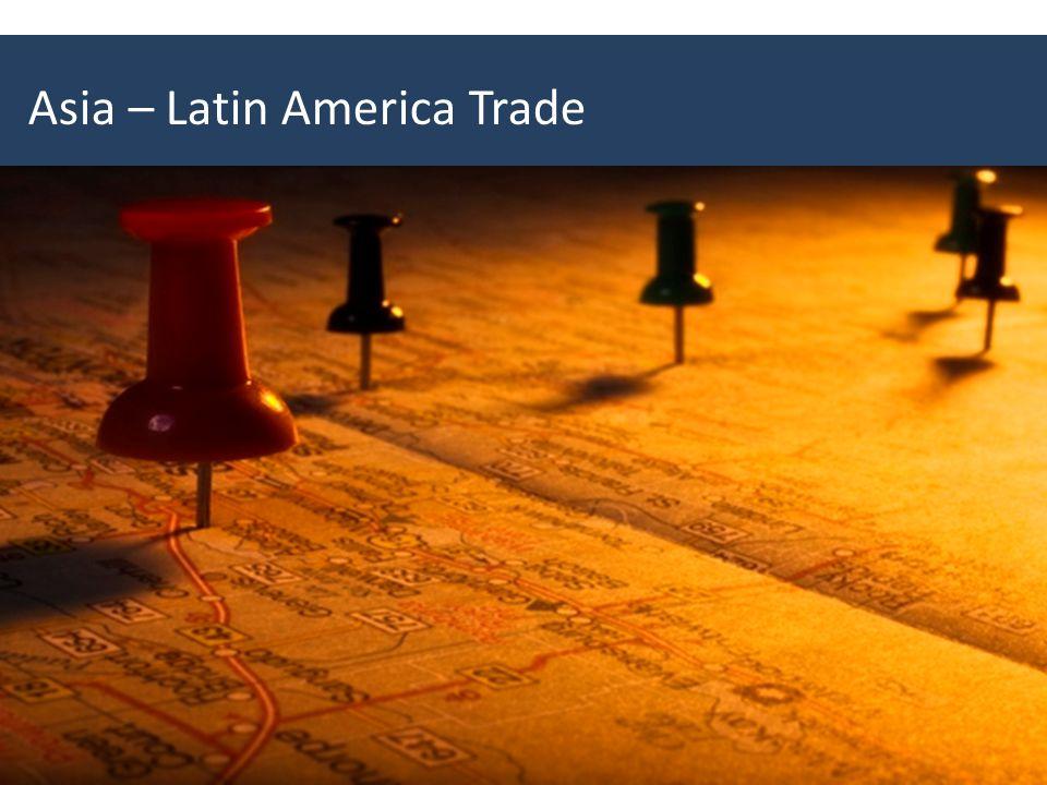 Asia – Latin America Trade