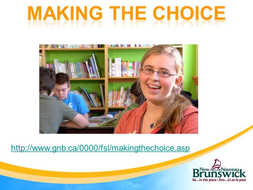 http://www.gnb.ca/0000/fsl/makingthechoice.asp