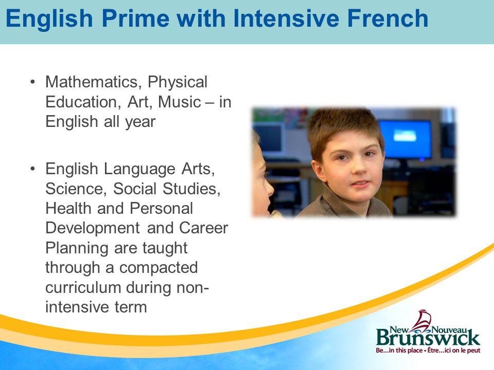Combined Grade 4/5 Classes: Based on enrolment numbers Grade 4 students would not take Pre-Intensive French in Grade 4 Students entering Grade 4 would be enrolled in Intensive French in both Grades 4 and 5.