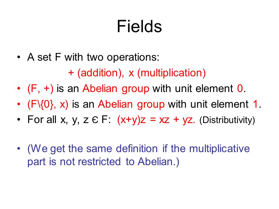 Characteristic Let F be a field (finite or infinite).