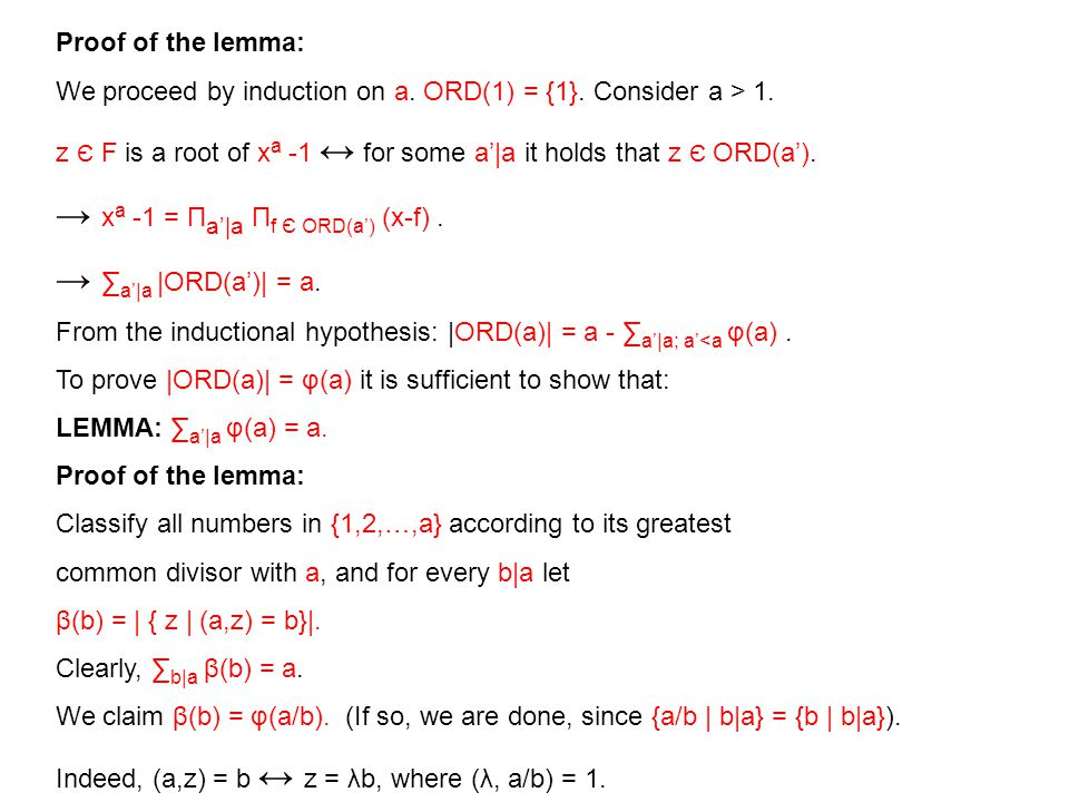 Proof of the lemma: We proceed by induction on a. ORD(1) = {1}.
