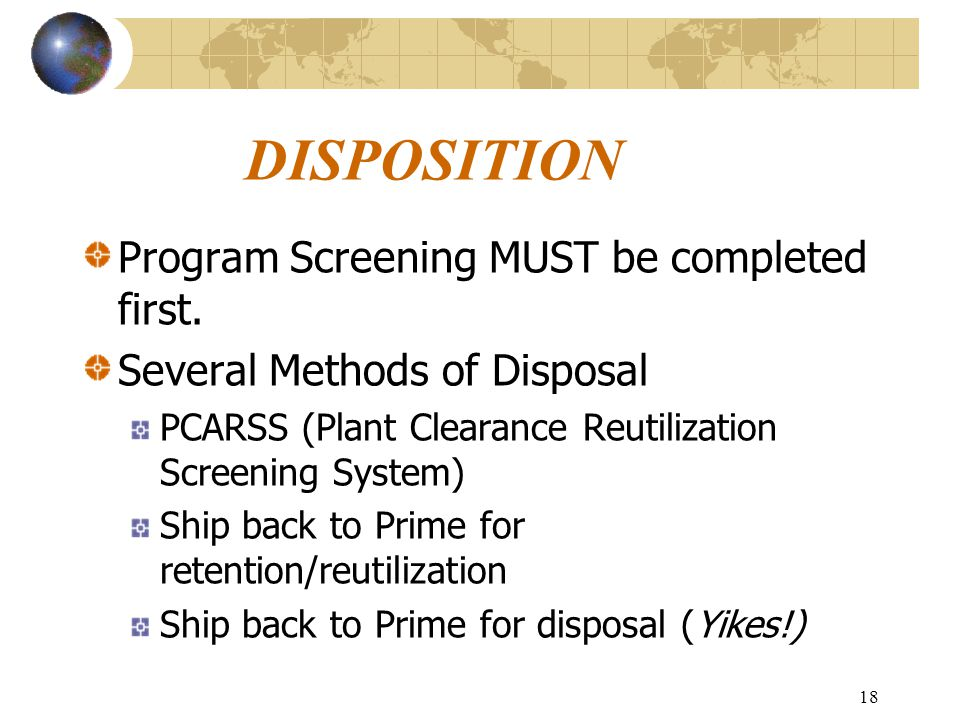 18 DISPOSITION Program Screening MUST be completed first.