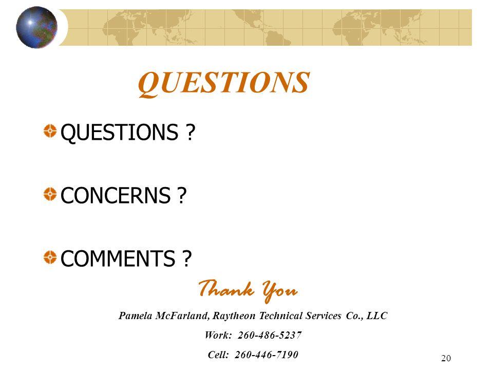20 QUESTIONS QUESTIONS . CONCERNS . COMMENTS .