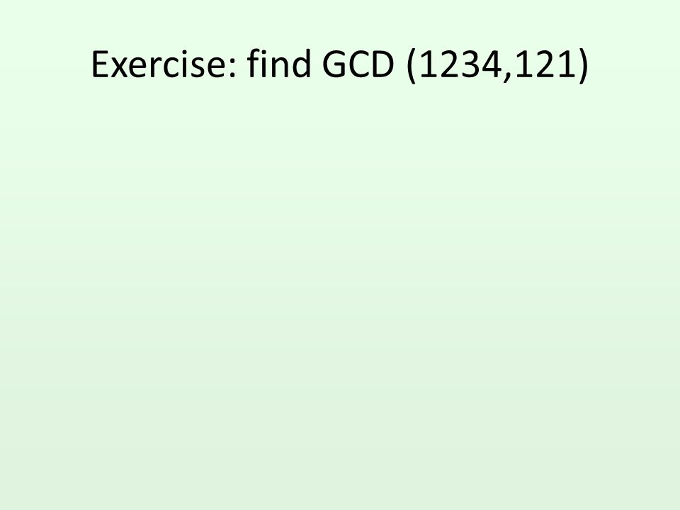 Relatively prime Two numbers M and N are called relatively prime if GCD(M,N)=1.