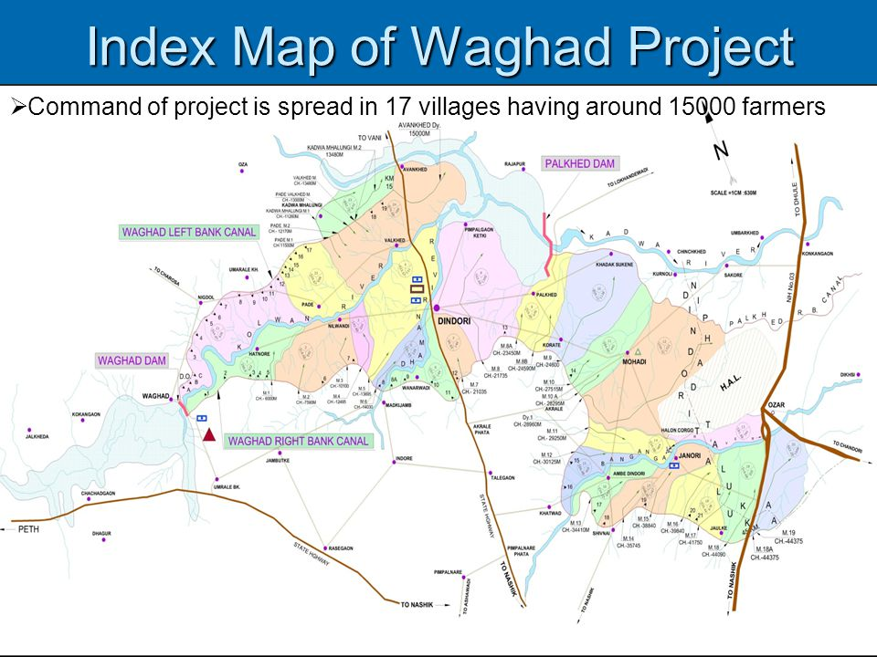 Index Map of Waghad Project  Command of project is spread in 17 villages having around 15000 farmers