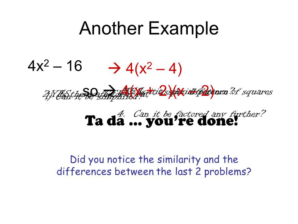 Trinomial Examples x 2 + 7x + 12  (x + 4)(x + 3) 1) Can it be simplified.