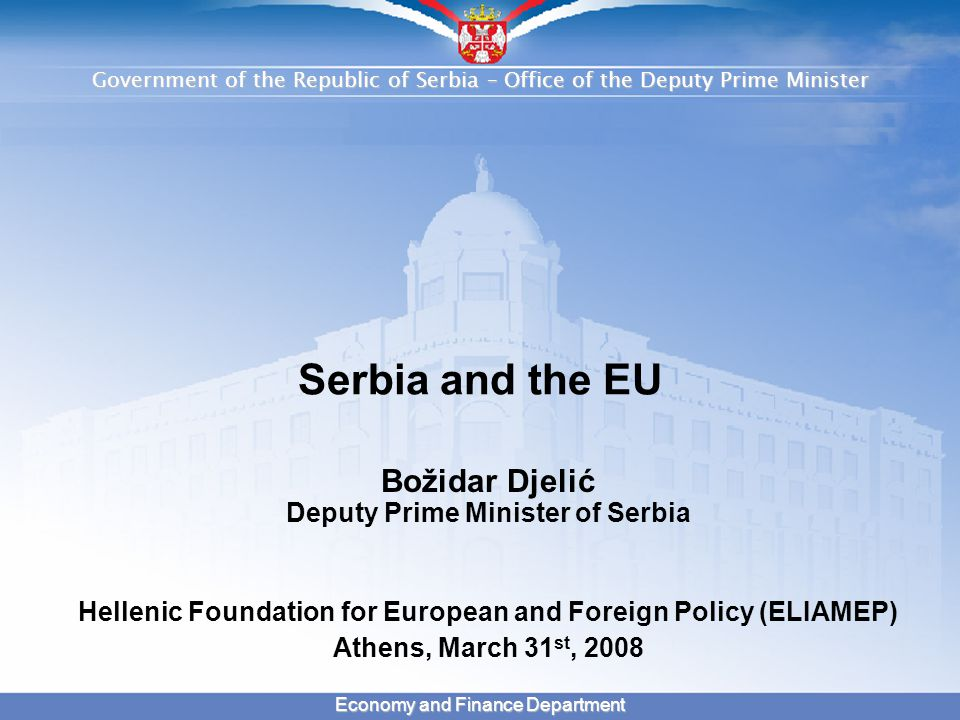 Government of the Republic of Serbia – Office of the Deputy Prime Minister 2 Economy and Finance Department SUMMARY  Major achievements in 2007 and the European Agenda for 2008  Macroeconomic stability and growth  Numerous opportunities in strategic sectors