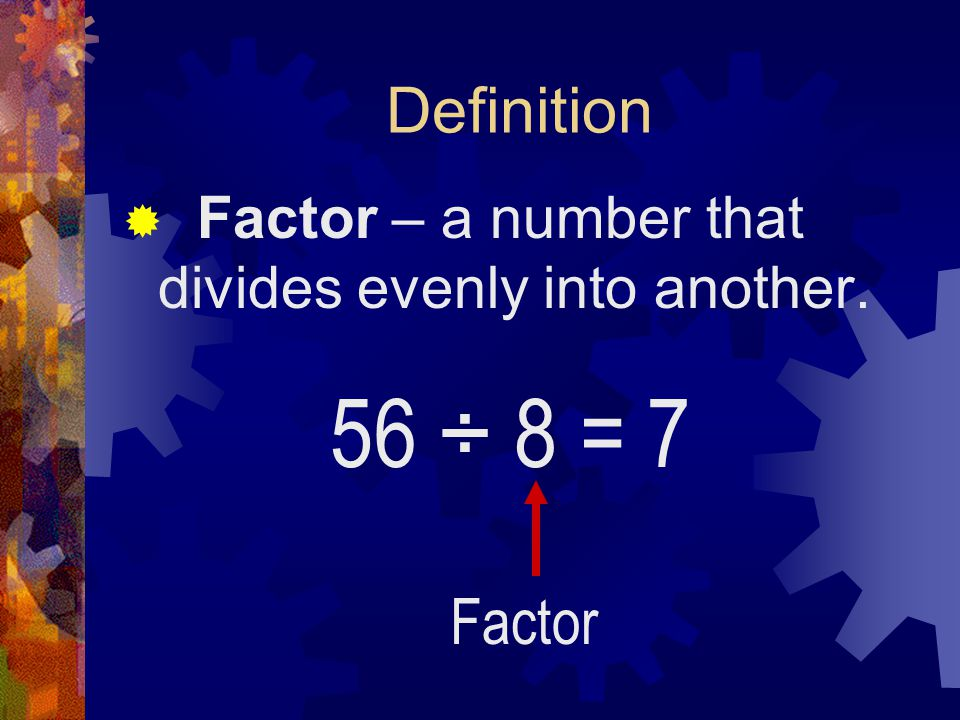 Let's draw some Prime factor trees.16 Steps. 1.Write down the composite number.
