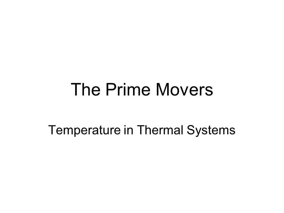 The Prime Movers Temperature in Thermal Systems