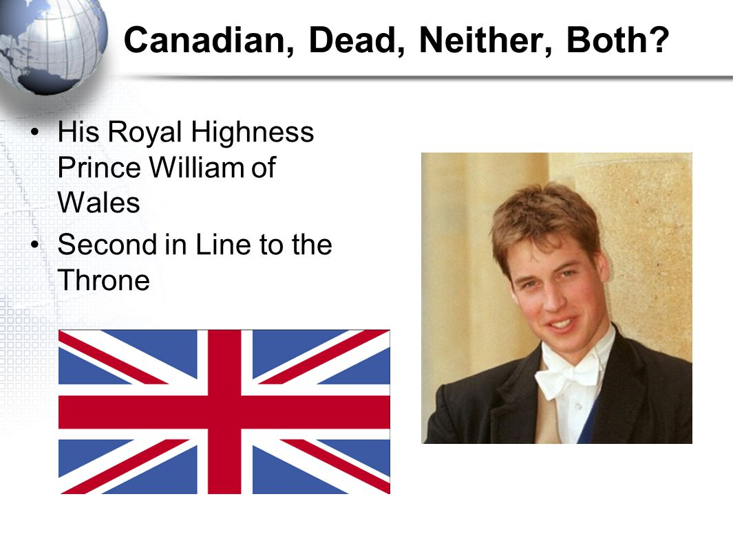 Canadian, Dead, Neither, Both.
