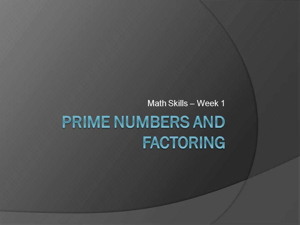 Math Skills – Week 1