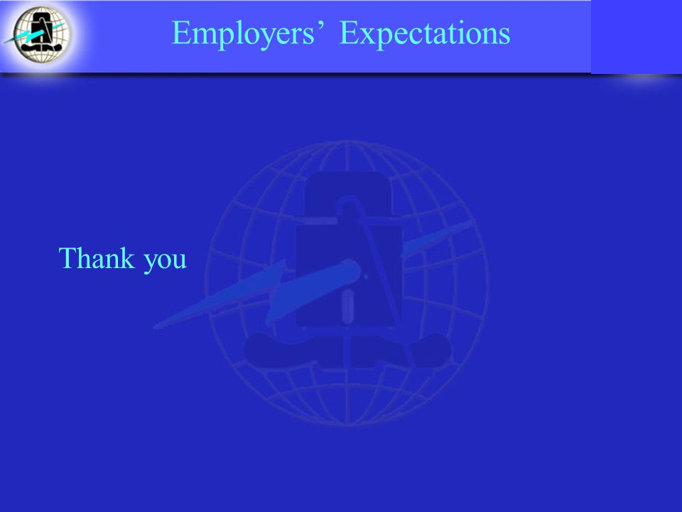 Employers' Expectations Thank you