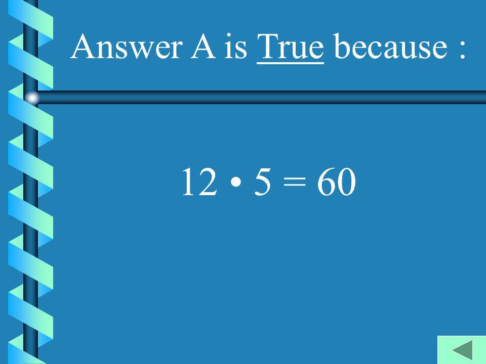 Example 1 Choose True or False for each sentence.