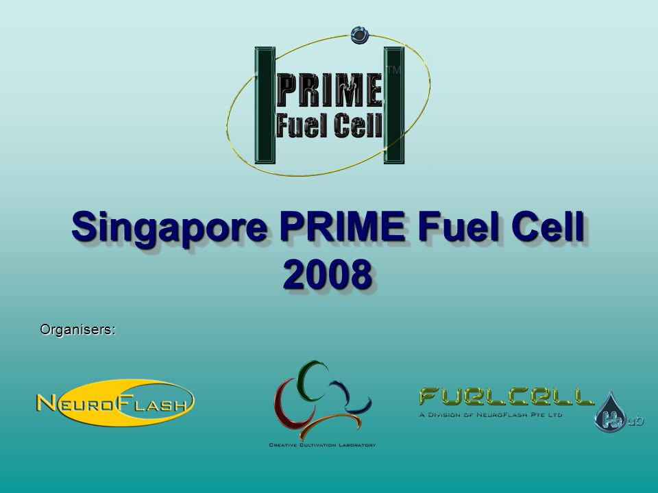 Singapore PRIME Fuel Cell 2008 Organisers: