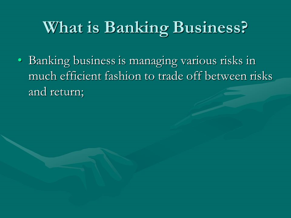 What is Banking Business.