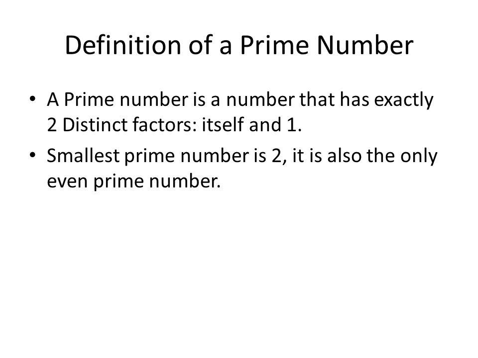 Types of Primes Twin Primes: primes differ by 2 Mersinne Primes: descibe Mn = 2 ^ ( n) -1 Fermat Primes: Fn = 2^ (2n) + 1 Prime Quadruplet: A prime constellation of four successive primes with minimal distance.