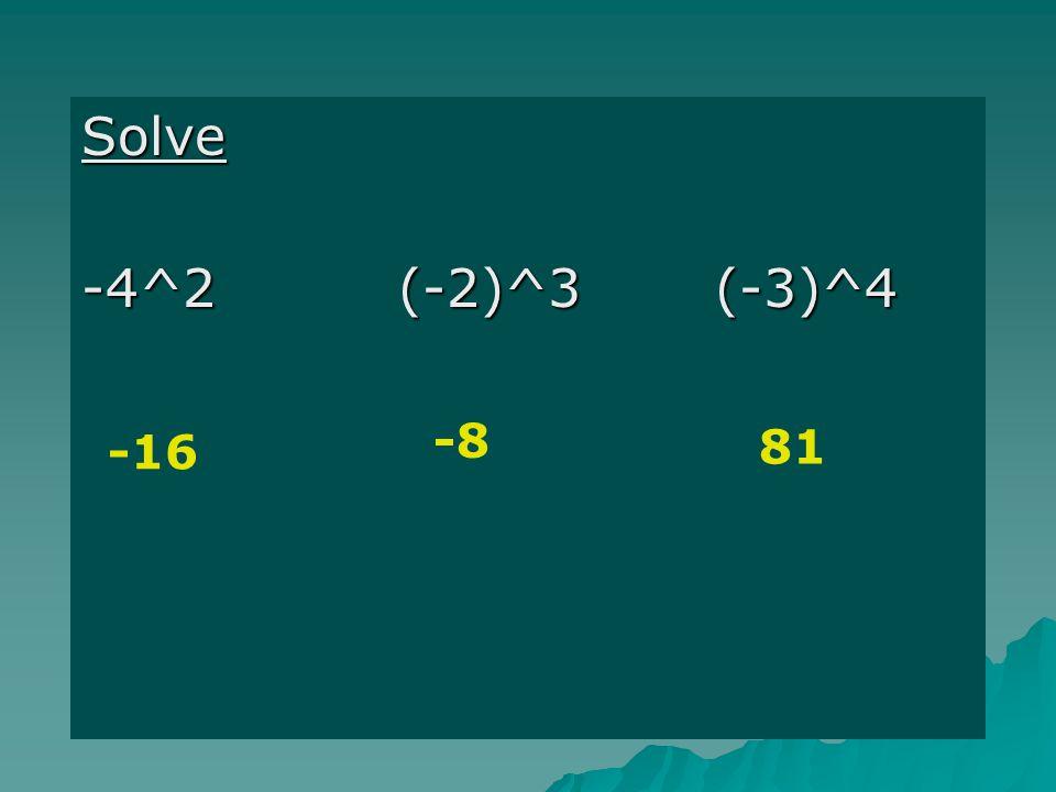 Solve -16 -8 81
