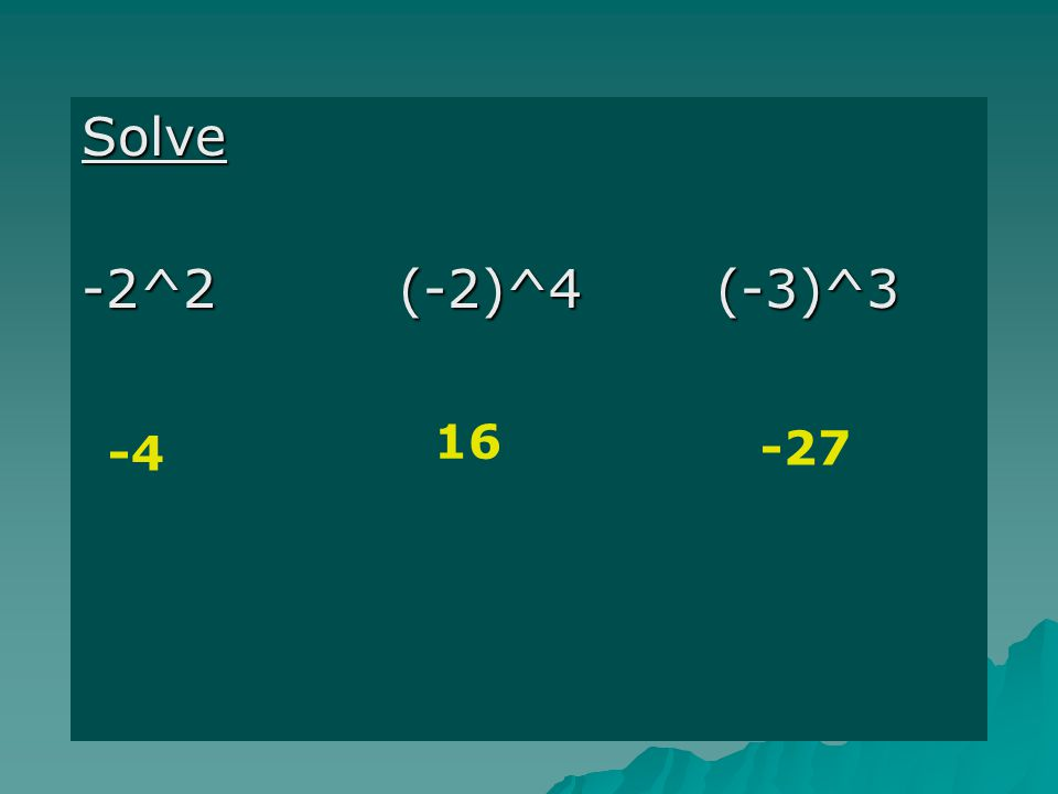 Solve -4 16 -27