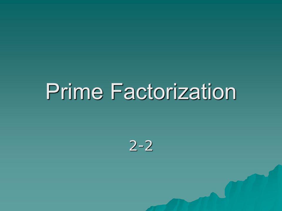 Prime Factorization 2-2