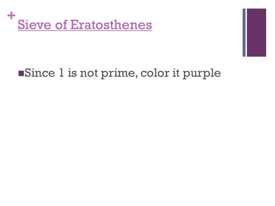 + Sieve of Eratosthenes