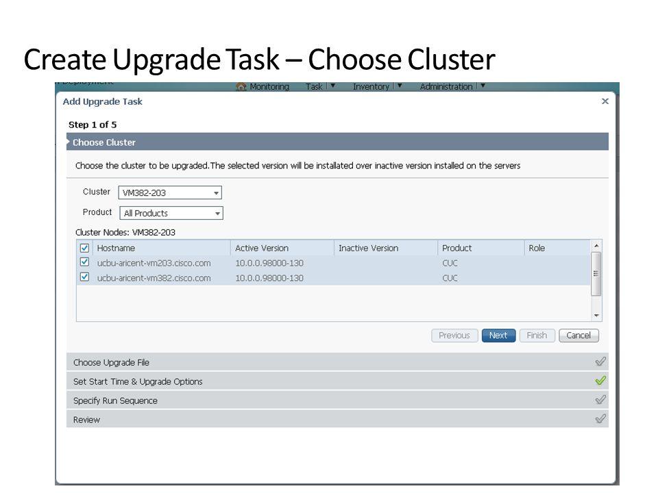 Create Upgrade Task – Choose Cluster