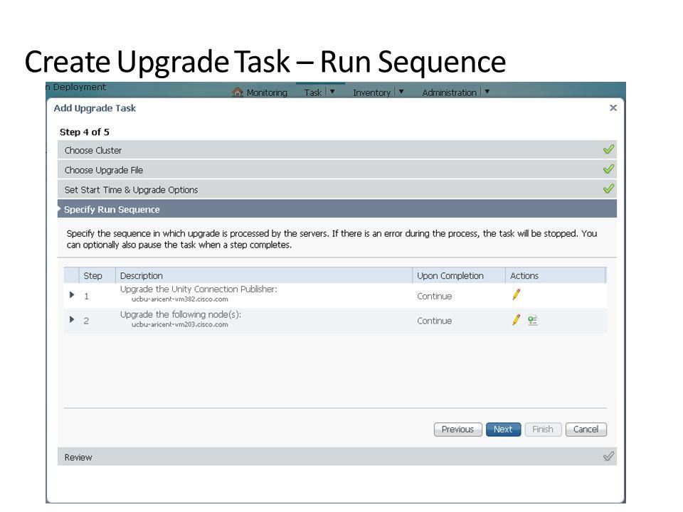 Create Upgrade Task – Run Sequence