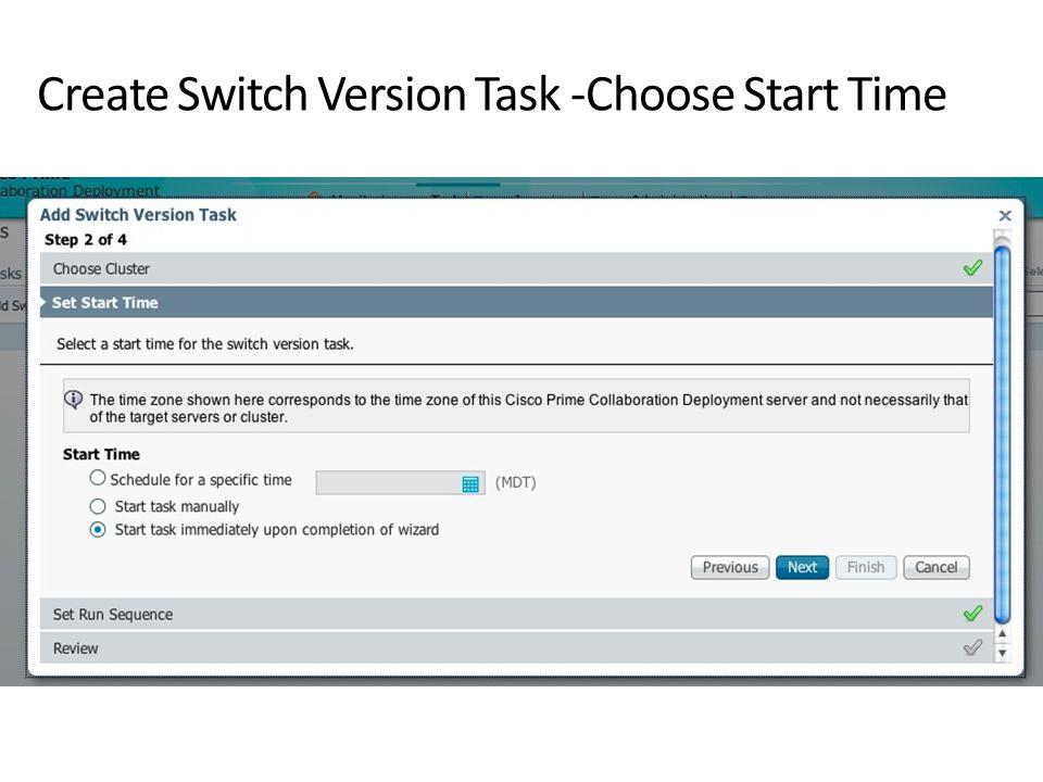 Create Switch Version Task -Choose Start Time