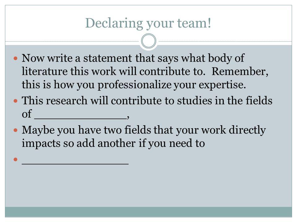 Declaring your team.