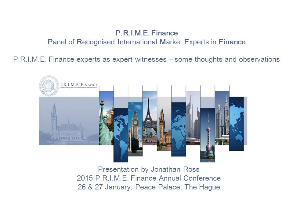 P.R.I.M.E. Finance Panel of Recognised International Market Experts in Finance P.R.I.M.E.