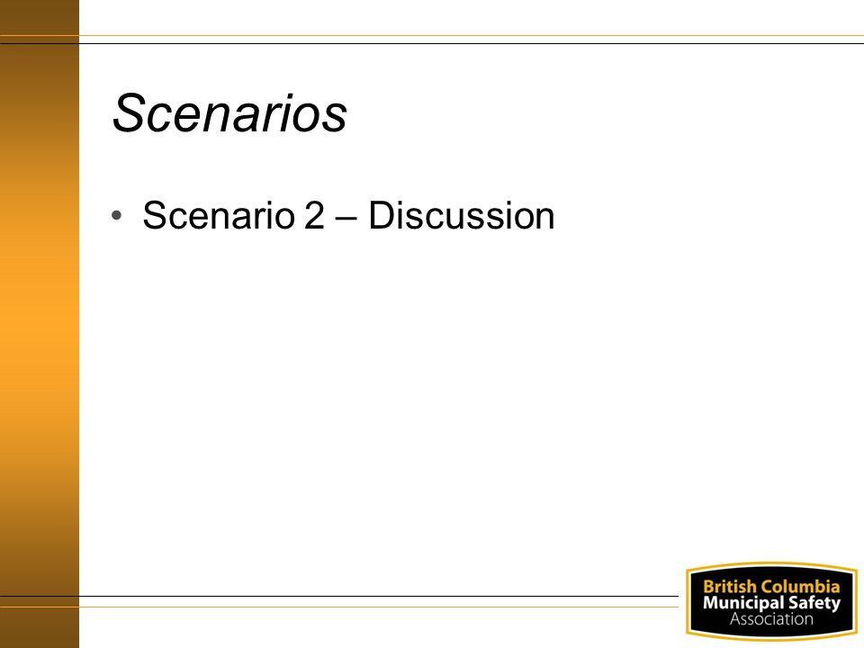 Scenarios Scenario 2 – Discussion
