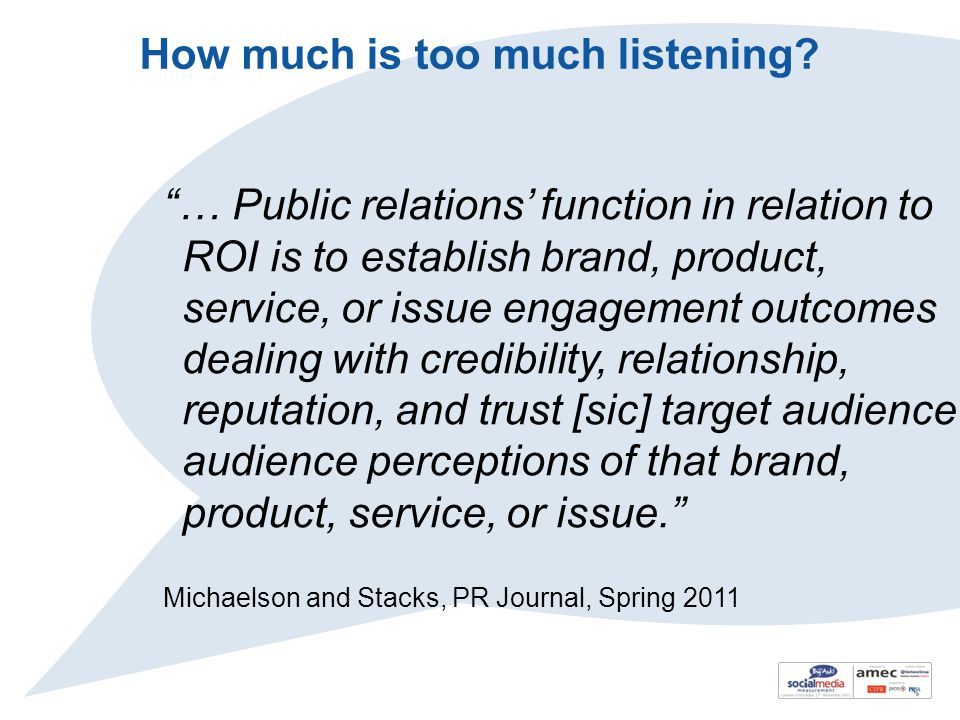 How much is too much listening.