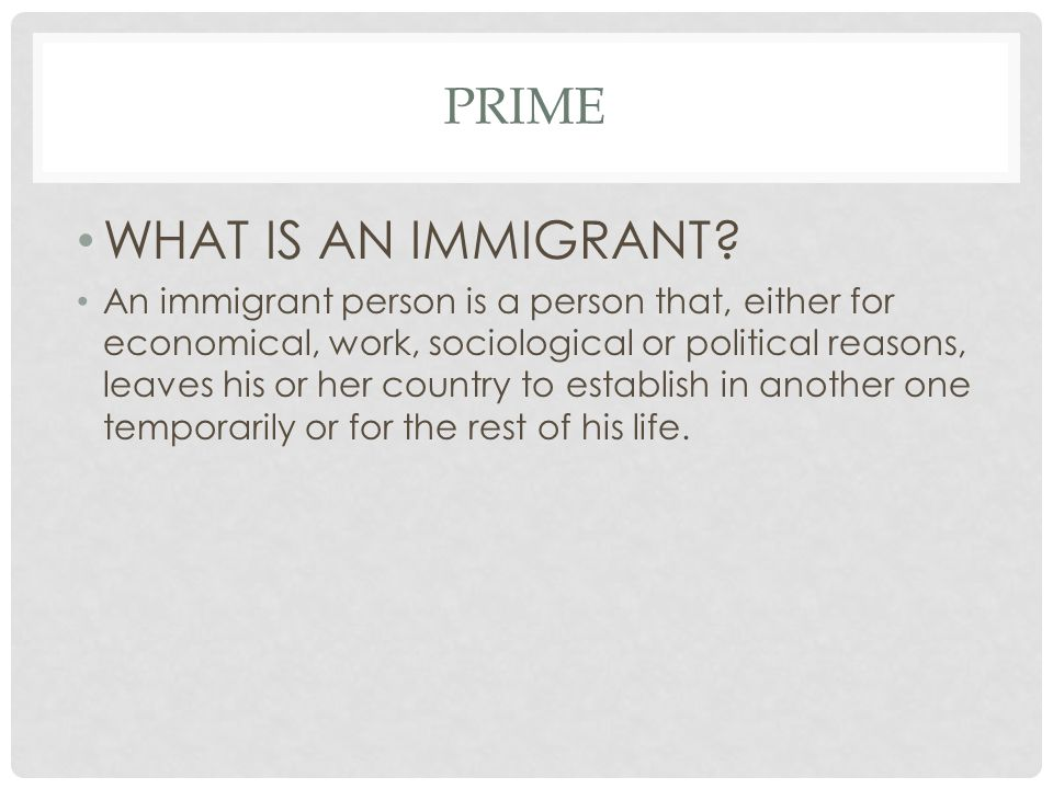 PRIME WHEN IS AN IMMIGRANT CONSIDERATED TO BE A CITIZEN IN THE NEW COUNTRY.