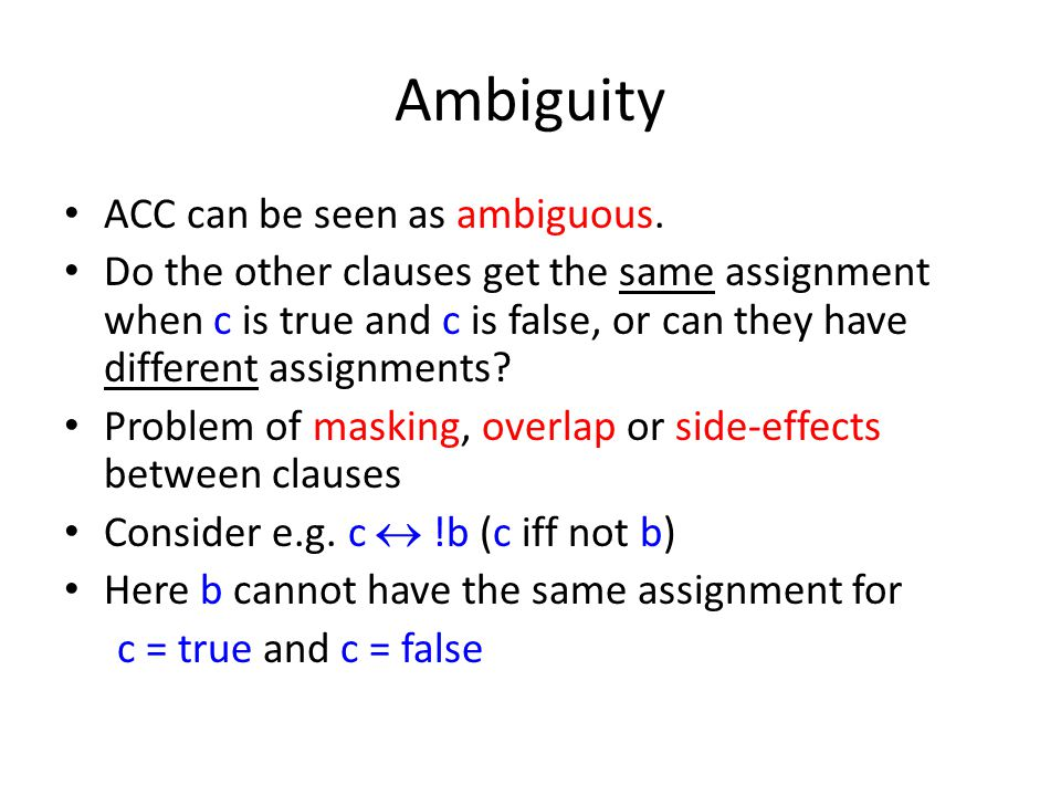Ambiguity ACC can be seen as ambiguous.