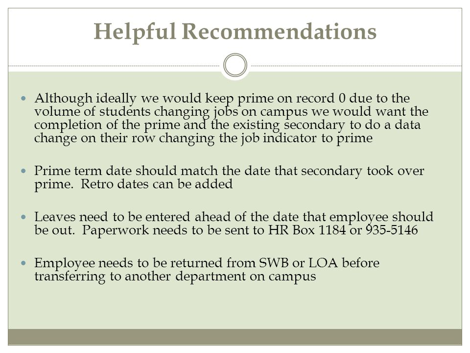 Best Practices Student roles all need to be terminated/complete before staff role can be entered.