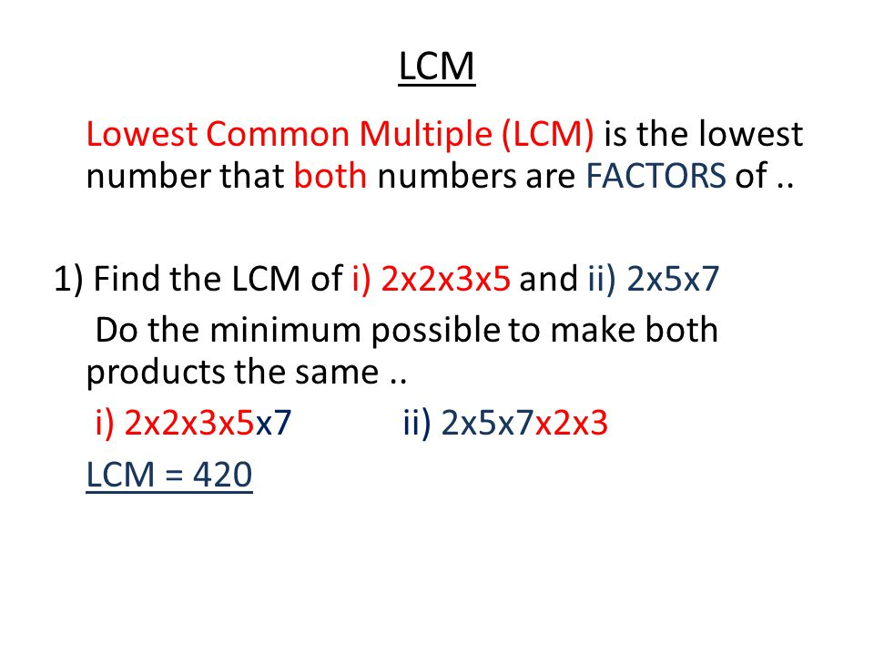LCM Questions Find the Lowest Common Multiples...
