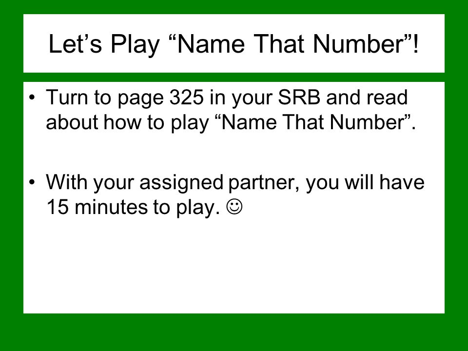Let's Play Name That Number .