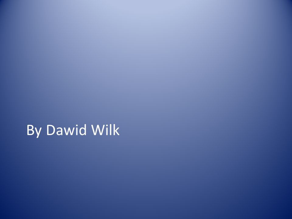By Dawid Wilk