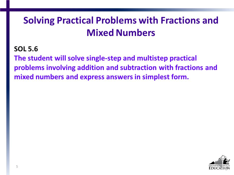 Suggested Practice for SOL 5.3 Students need additional practice distinguishing between numbers that are prime or composite.