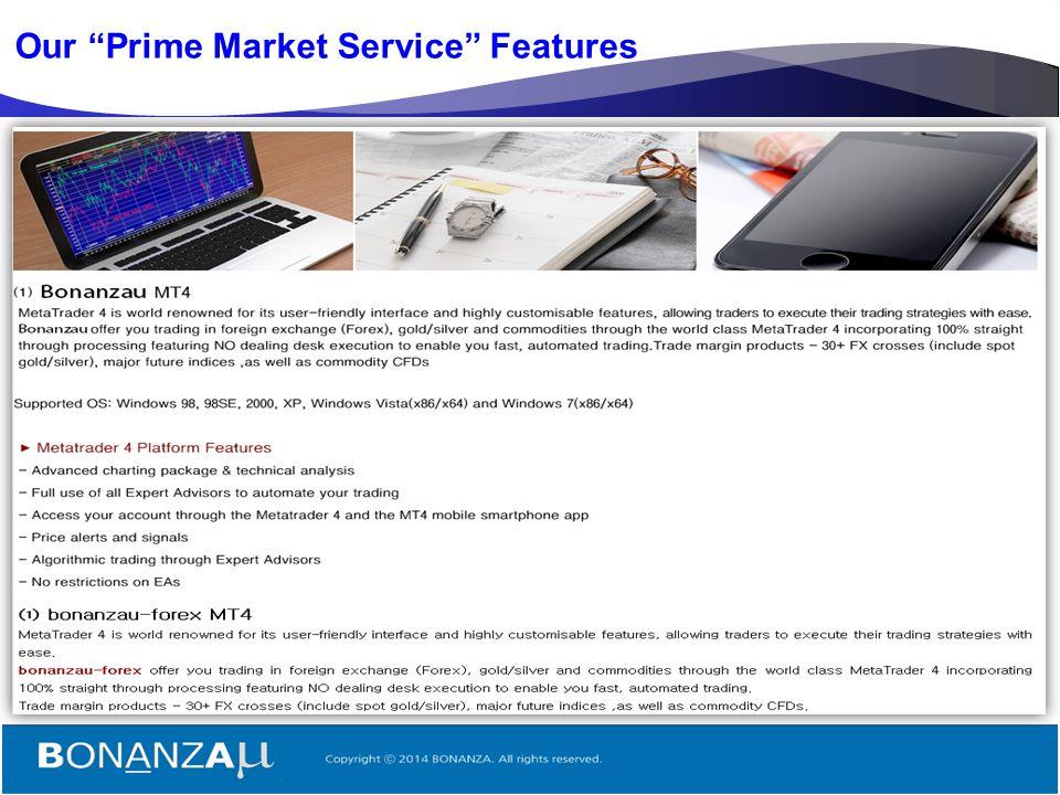 "5 Our ""Prime Market Service"" Features"