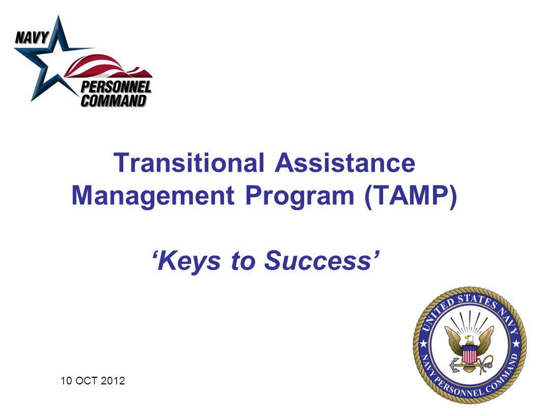 Transitional Assistance Management Program (TAMP) 'Keys to Success' 10 OCT 2012