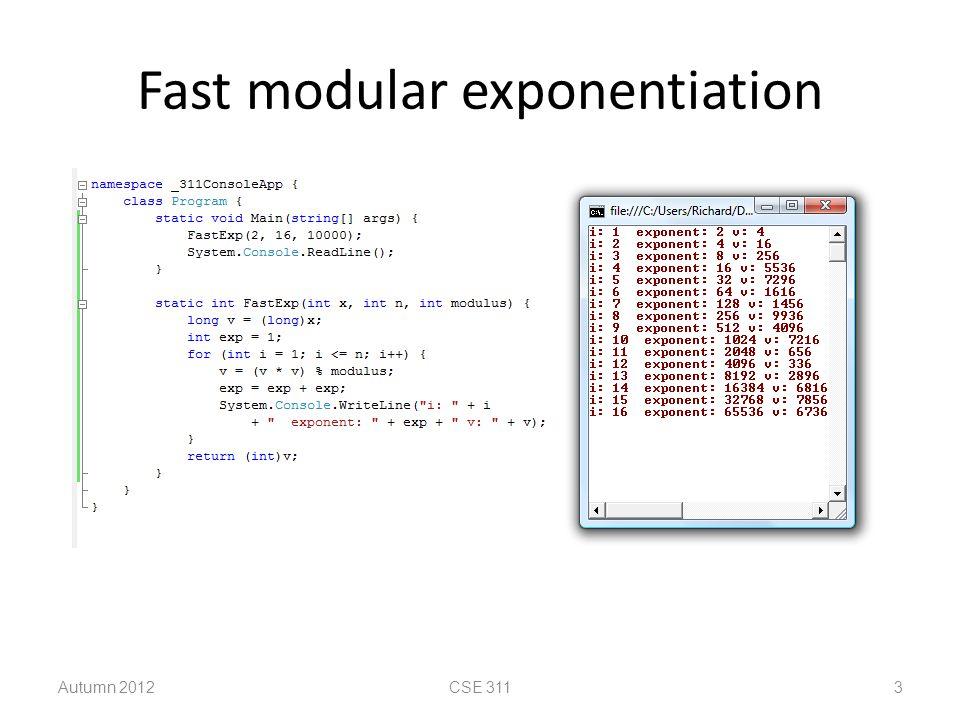 Fast modular exponentiation Autumn 2012CSE 3113
