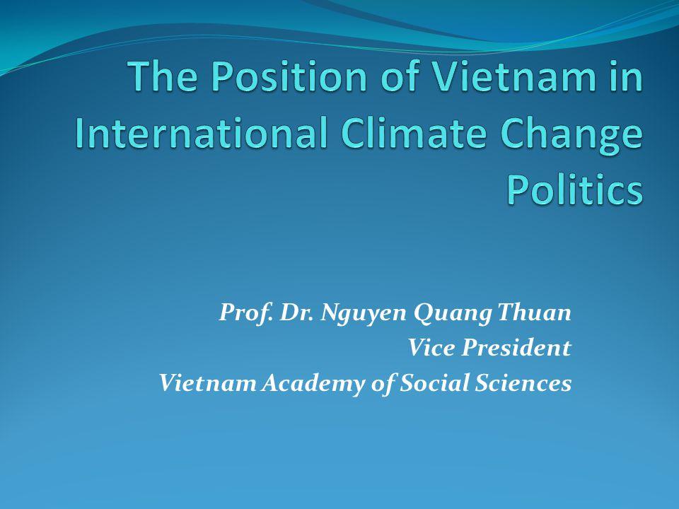 Prof. Dr. Nguyen Quang Thuan Vice President Vietnam Academy of Social Sciences