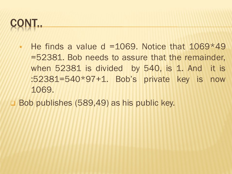  He finds a value d =1069. Notice that 1069*49 =