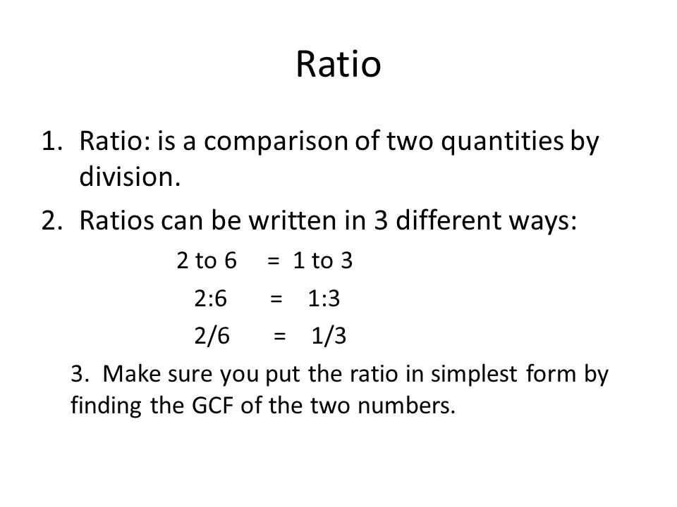 Ratio 1.Ratio: is a comparison of two quantities by division.