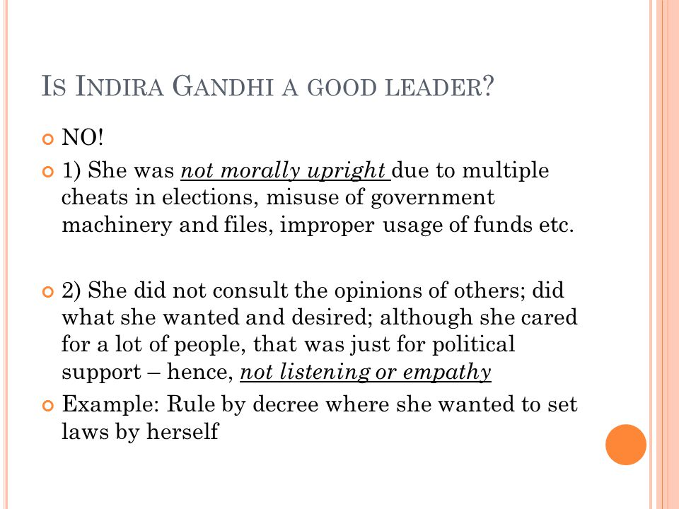 I S I NDIRA G ANDHI A GOOD LEADER .NO.