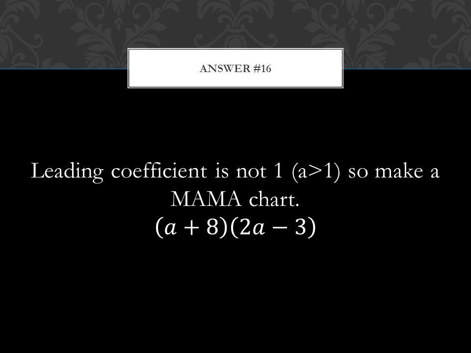 ANSWER #16