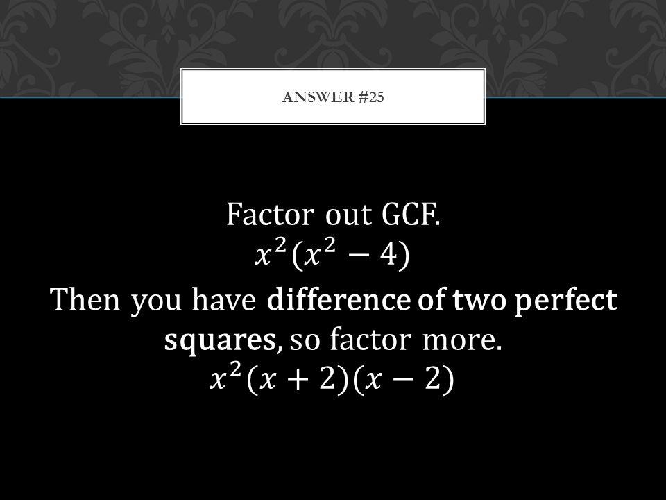 ANSWER #25